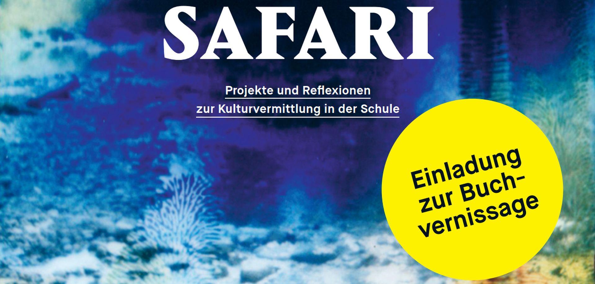 """Blaues Buchcover Schrift """"SAFARI - Einladung zur Buchvernissage"""""""